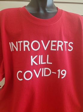 Introverts Kill Covid -19 T-shirt or Hoodie