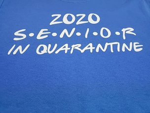 2020 senior in quarantine   T-shirt or Hoodie