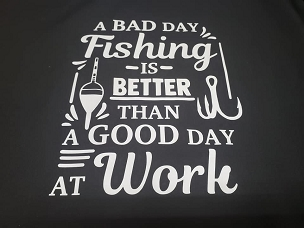 A bad day fishing  T-shirt or Hoodie