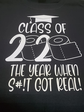 Class of 2020  T-shirt or Hoodie