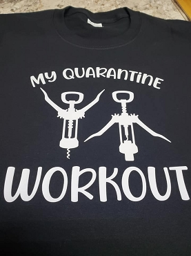 My Quarantine workout  T-shirt or Hoodie