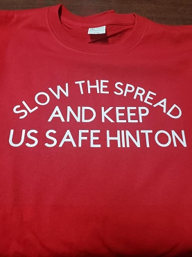 Slow the spread and keep us safe Hinton  T-shirt or Hoodie