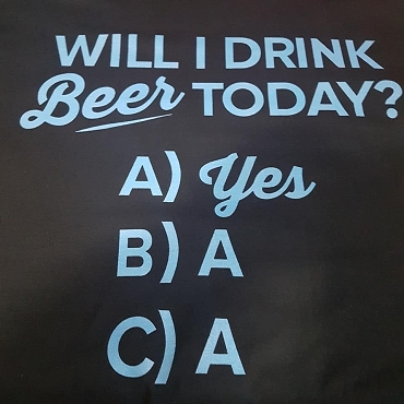 Will I drink today (black shirt)