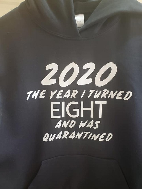 Quarantined birthday (add your age) T-shirt or Hoodie